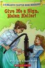 Give Me a Sign Helen Keller