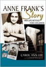 Anne Frank's Story: Library Edition