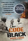 Code Black Cut Off and Facing Overwhelming Odds The Siege of Nad Ali