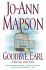 Goodbye Earl  A Bad Girl Creek Novel