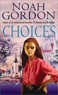 Choices (also published as A Matter of Choice) (Cole Trilogy, Bk 3)