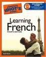 The Complete Idiot's Guide to Learning French 4th Edition