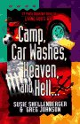 Camp, Car Washes, Heaven, and Hell (Pretty Important Ideas on Living God's Way)