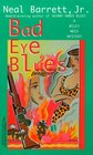 Bad Eye Blues (Wiley Moss, Bk 2)