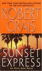 Sunset Express (Elvis Cole, Bk 6)