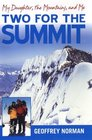 Two for the Summit: My Daughter, the Mountains, and Me