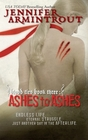 Ashes To Ashes (Blood Ties, Bk 3)