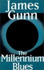 The Millennium Blues
