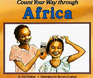 Count Your Way Through Africa (Count Your Way)