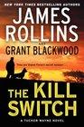 The Kill Switch A Tucker Wayne Novel