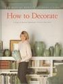 How to Decorate  (Martha Stewart)