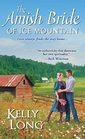 The Amish Bride of Ice Mountain (Ice Mountain, Bk 1)