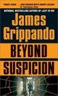 Beyond Suspicion (Jack Swyteck, Bk 2)