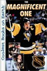 The Magnificent One The Story of Mario Lemieux The Story of Mario Lemieux