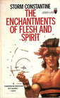 The Enchantments of Flesh and Spirit (Wraeththu, No 1)