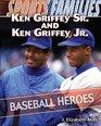 Ken Griffey Sr and Ken Griffey Jr Baseball Heroes