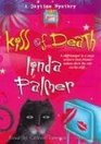 Kiss of Death (A Daytime Mystery)