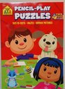 School Zone Pencil-Play Puzzles Dot-to-Dots Mazes Hidden Pictures