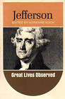 Jefferson   Great Lives Observed