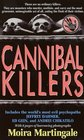 Cannibal Killers: The History of Impossible Murderers