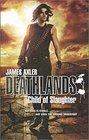 Child of Slaughter (Deathlands, Bk 124)
