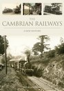 The Cambrian Railways A New History