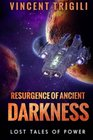 The Lost Tales of Power Volume IV  Resurgence of Ancient Darkness