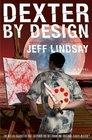 Dexter by Design (Dexter, Bk 4)