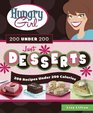 Hungry Girl 200 Under 200 Just Desserts 200 Recipes Under 200 Calories