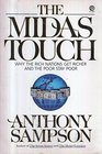The Midas Touch  Why the Rich Nations Get Richer and the Poor Stay Poor