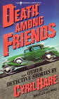 Death Among Friends and Other Detective Stories