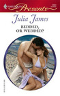 Bedded, or Wedded? (Ruthless) (Harlequin Presents, No 2684)