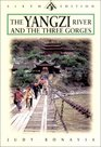 The Yangzi River and The Three Gorges