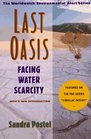 Last Oasis Facing Water Scarcity