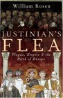 Justinian's Flea - Plague Empire and the Birth of Europe