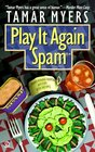 Play It Again, Spam (Pennsylvania Dutch Mystery with Recipes, Bk 7)