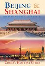 Beijing  Shanghai China's Hottest Cities Second Edition
