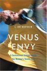Venus Envy A Sensational Season Inside the Women's Tennis Tour