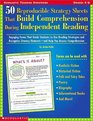 50 Reproducible Strategy Sheets That Build Comprehension During Independent Reading  (Grades 4-8)