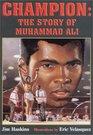 Champion The Story of Muhammad Ali