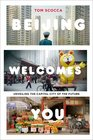 Beijing Welcomes You Unveiling the Capital City of the Future