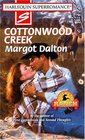 Cottonwood Creek  (Home On The Ranch) (Superromance , No 794)