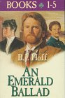 An Emerald Ballad: Song of the Silent Harp / Heart of the Lonely Exile / Land of a Thousand Dreams / Sons of an Ancient Glory / Dawn of the Golden Promise (Emerald Ballad, Bks 1-5)