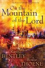 On the Mountain of the Lord (Elijah Chronicles, Bk 1)