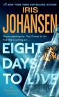 Eight Days to Live (Eve Duncan, Bk 9)