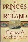 The Princes of Ireland The Dublin Saga
