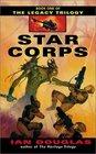 Star Corps (Legacy, Bk 1)