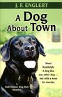 A Dog About Town