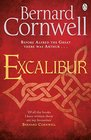 Excalibur  The Final Book in the Acclaimed Arthurian Chronicles Trilogy
