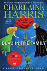 Dead in the Family (Sookie Stackhouse, Bk 10)
